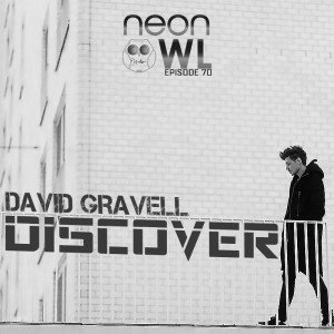 David Gravell Neon Owl Radio 70 Guestmix