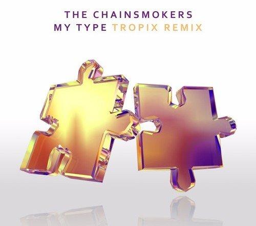The Chainsmokers My Type Tropix Remix - Neon Owl