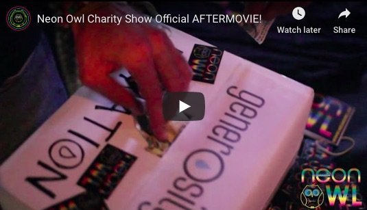Neon Owl Charity Show Aftermovie